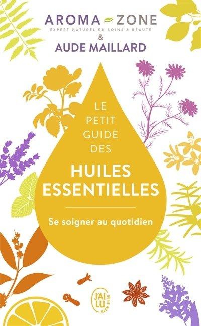 guide des huiles essentielles
