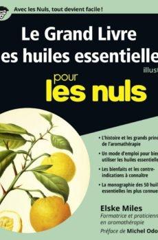 huiles essentielles illustré pour les nuls